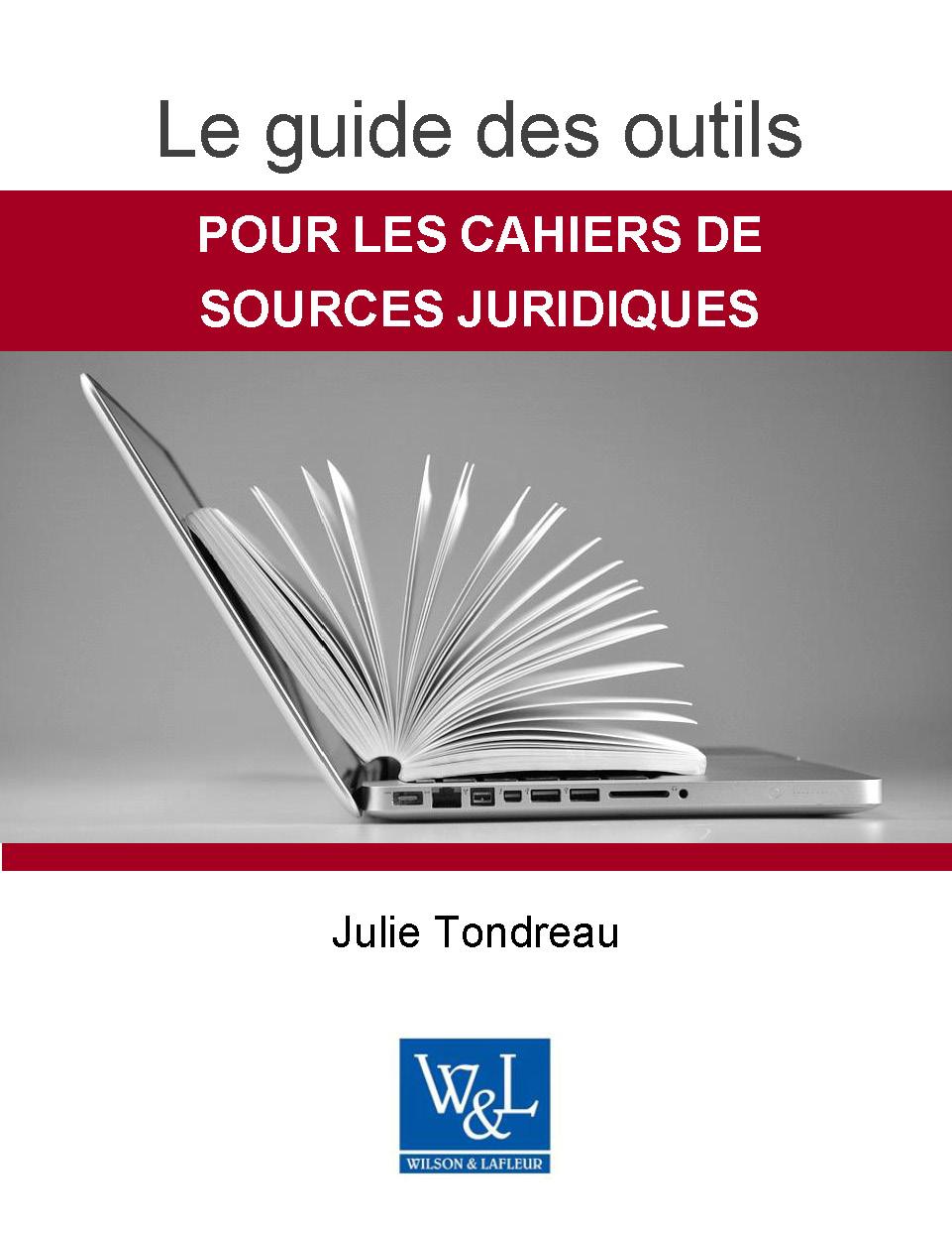 Le guide des outils pour les cahiers de sources juridiques