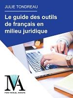 Le guide des outils de français en milieu juridique
