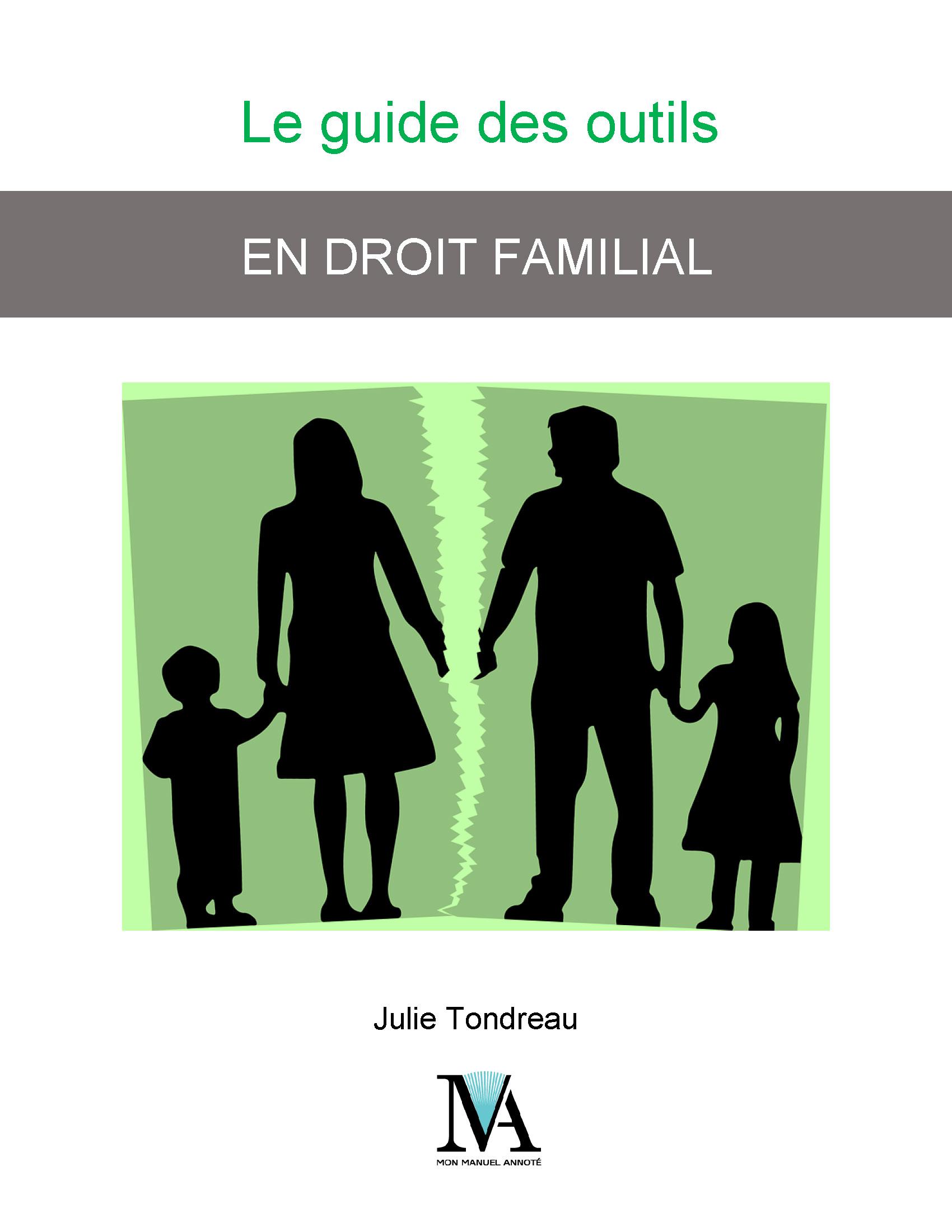 Le guide des outils en droit familial
